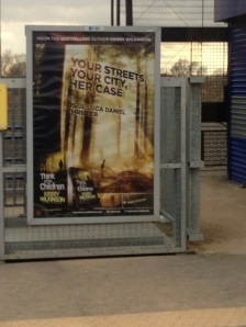 Think of the Children poster (taken by one of my mates!)