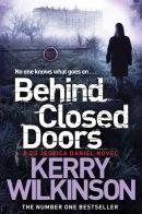 7. Behind Closed Doors